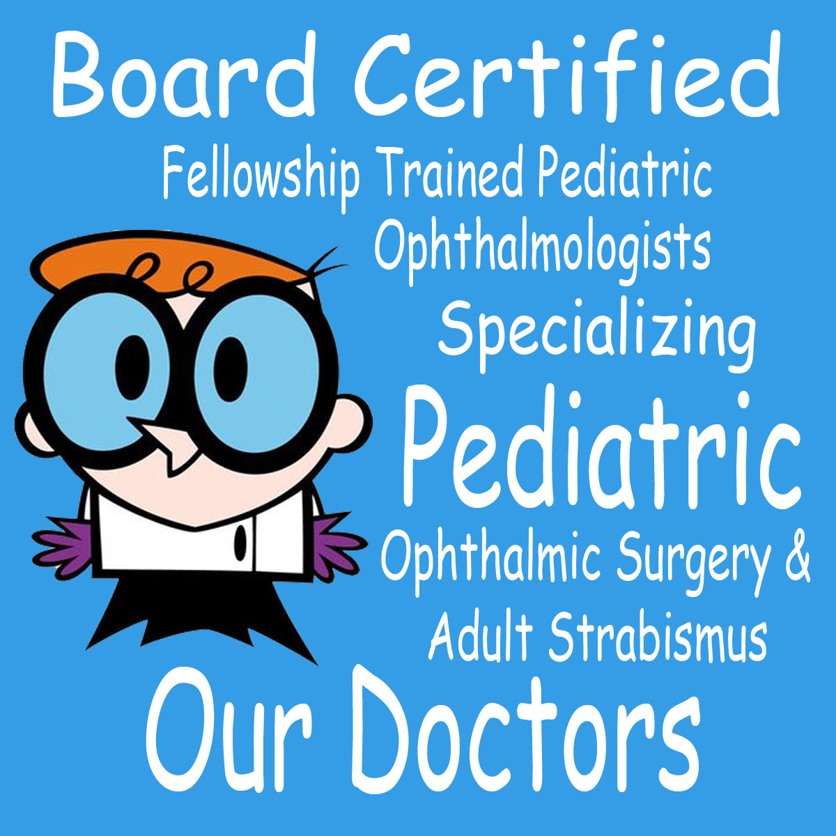 Pediatric Eye Associates | Eye Doctor | Ophthalmologist